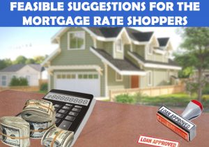 Feasible-Suggestions-For-The-Mortgage-Rate-Shoppers