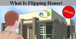 What Is Flipping House