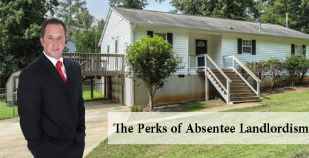 Dc-Fawcett-real-estate-reviews-the-Perks-of-Absentee-Landlordism