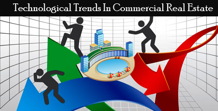 Technological Trends In Commercial Real Estate